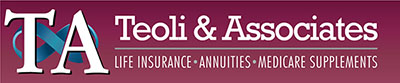 Teoli & Associates - Life Insurance, Annuities and Medicare Supplements